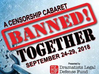 Banned Together: A Censorship Cabaret