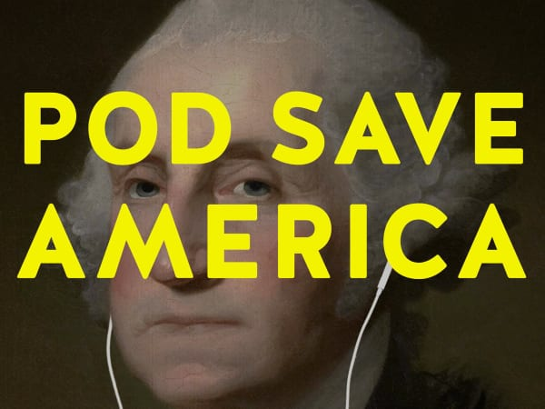 Crooked Media Pod Save America