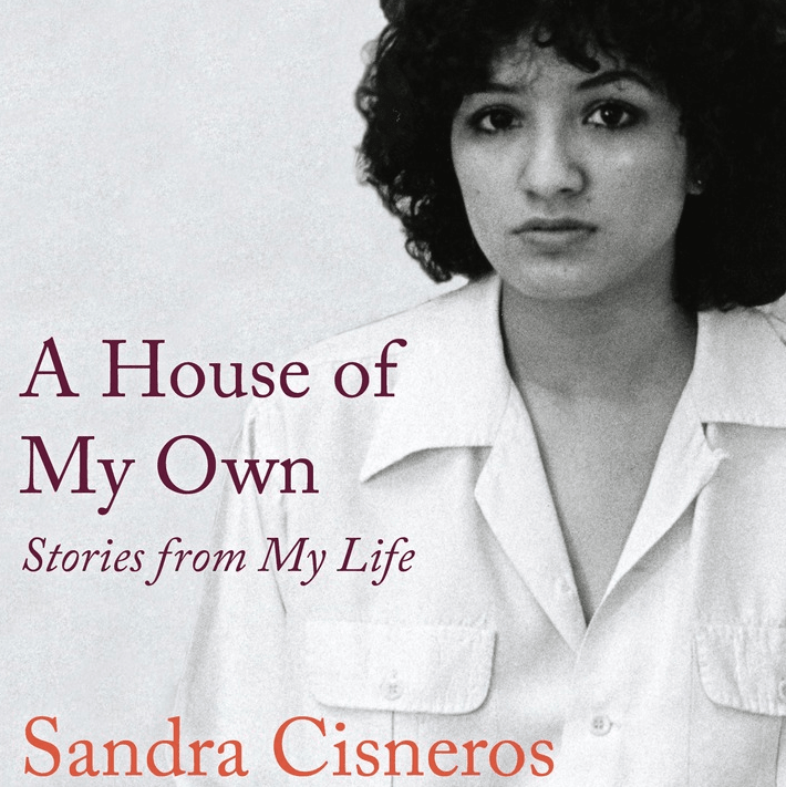 Sandra Cisneros House of My Own book cover