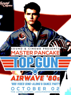 Sound and cinema with Master Pancake and Top Gun screening