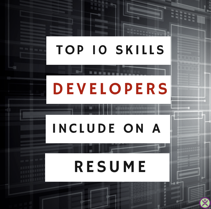 top 10 skills developers include on a resume