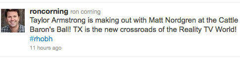 Ron Corning tweets that Taylor Armstrong and Matt Nordgren were making out at Cattle Baron's Ball