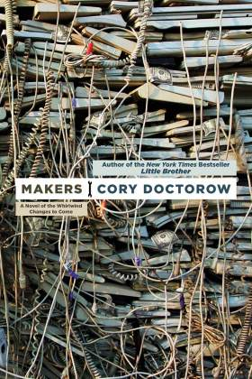 Makers, di Cory Dodctorow