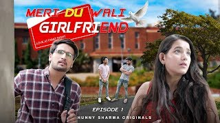 MERI DU WALI GIRLFRIEND SE1 EP1 Web series [First time]