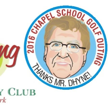 The Chapel School's Annual Golf Outing will honor Principal James Dhyne, who is retiring after this school year.