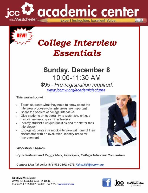 "The registration deadline for ""College Interview Essentials"" is Dec. 4."