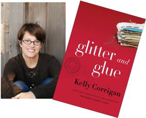 """Kelly Corrigan will speak about her new book """"Glitter and Glue."""""""