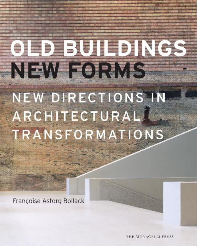 """Bedford Historical Society will be hosting a talk and book signing of Francoise Bollack's """"Old Buildings New Forms."""""""