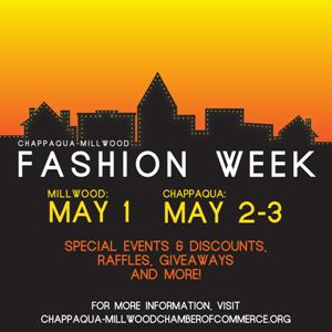 The Chappaqua-Millwood Chamber of Commerce will host its first fashion week featuring the best of shopping in the area.