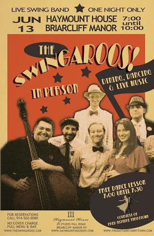 The swing band The Swingaroos are hosting a free swing dance night in June at the Haymount House in Briarcliff Manor.
