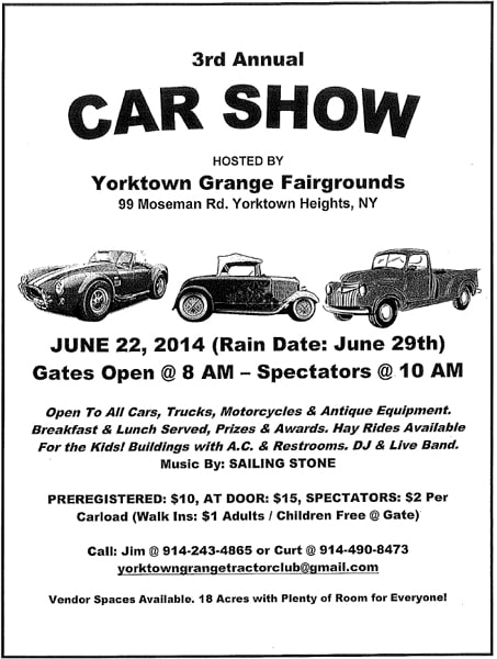 The Yorktown Grange Tractor Club invites spectators to its third annual car show.