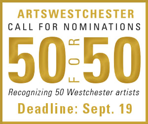 Nominate artists for ArtsWestchester's '50 for 50' Awards.