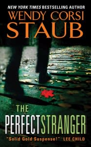 "Author Wendy Corsi Staub will discuss her new novel, ""The Perfect Stranger"" at the Wilton Library."