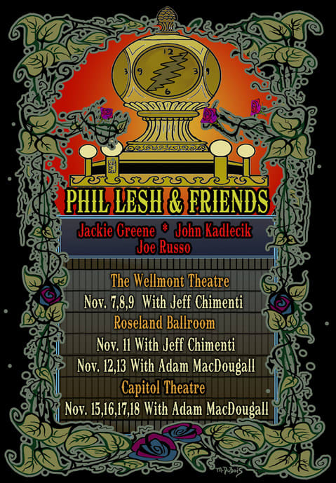 Grateful Dead bassist Phil Lesh will be headlining The Capitol Theatre for four nights in November, the venue announced this week.