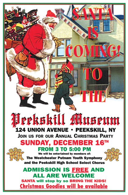 The Peekskill Museum's annual Christmas party is just one of the holiday events happening this weekend in Peekskill.
