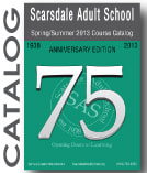Registration began at the Scarsdale Adult School for the next semester.
