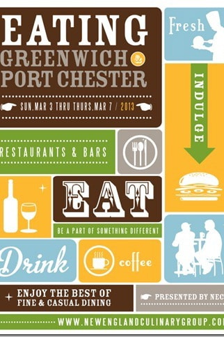 "Greenwich restaurants will offer deals during ""Eating Greenwich and Port Chester"" week, which starts Sunday, March 3."