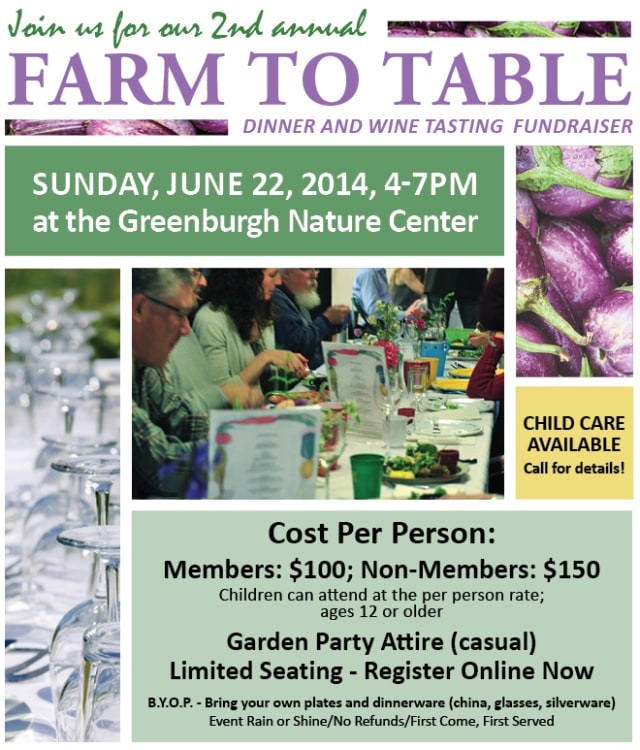 The Greenburgh Nature Center will host its farm-to-table fundraiser including local  restaurants, bakeries and wineries.