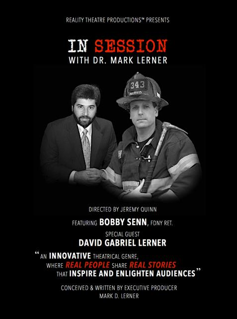 """The White Plains Performing Arts Center is premiering """"IN SESSION with DR. MARK LERNER"""" featuring firefighter Bobby Senn on September 5 and 7."""