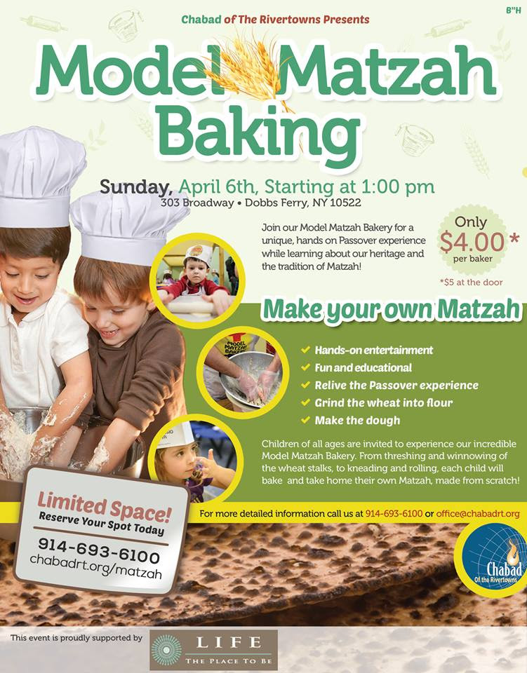Chabad of The Rivertowns is set to present Model Matzah Baking on Sunday, April 6 in Dobbs Ferry.