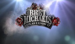 Bret michaels life as i know it cancelled