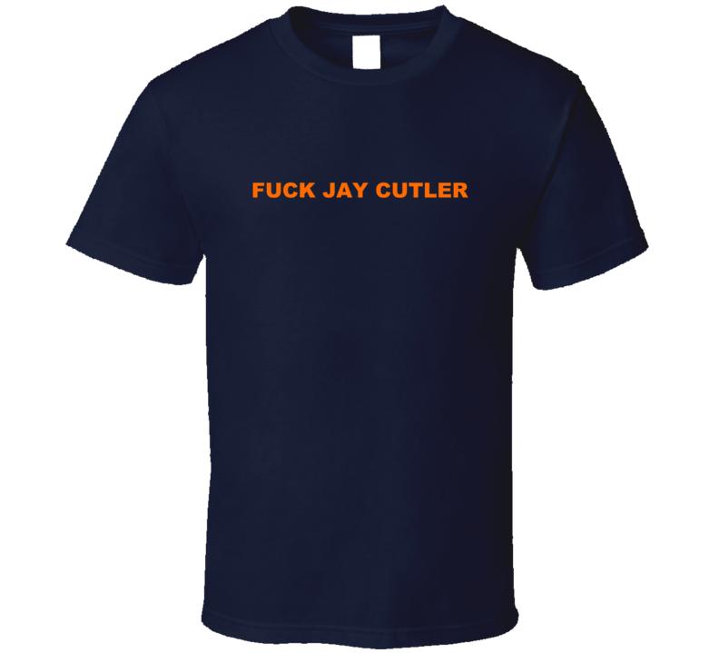 Funny jay cutler t-shirts