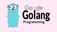 Start Google Go (GoLang) Programming Today and Become a Master of Golang!
