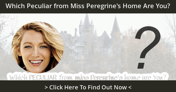 Which Peculiar from Miss Peregrine's Home Are You?