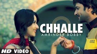 Chhalle Toh Vee Jaayengi – Amrinder Bobby