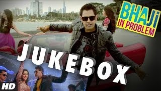 Bhaji In Problem Full Songs Jukebox Gippy Grewal Ragini Khanna New Punjabi Movie 2013