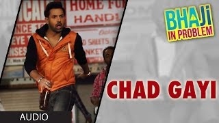CHAD GAYI OYE – GIPPY GREWAL – BHAJI IN PROBLEM