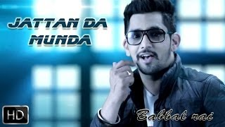 Jattan Da Munda Girlfriend Babbal Rai Full Official Music Video 2014