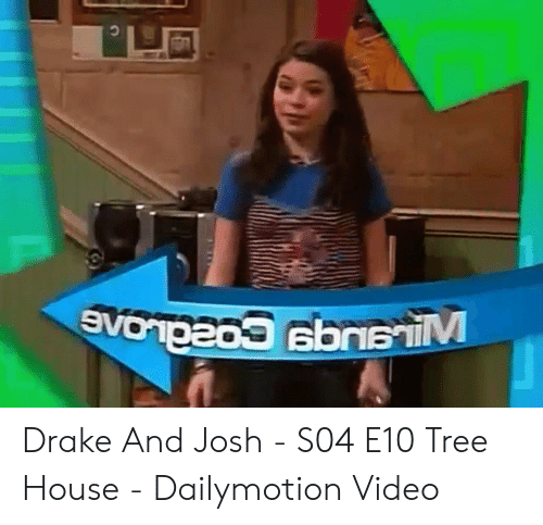 Drake and josh dailymotion