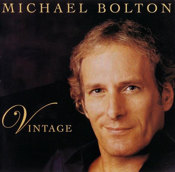 Michael bolton vintage cd