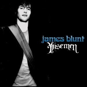 Wise men lyrics james blunt
