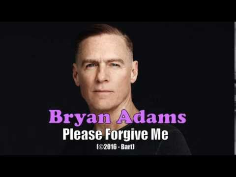 Bryan adams song please forgive me