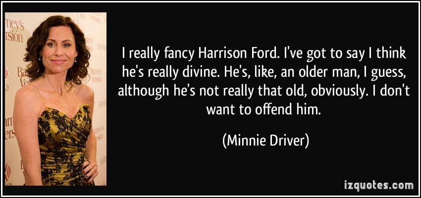 Harrison ford minnie driver #3