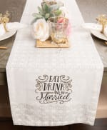 Eat, Drink, and Be Married Table Runner 14x72 - 4