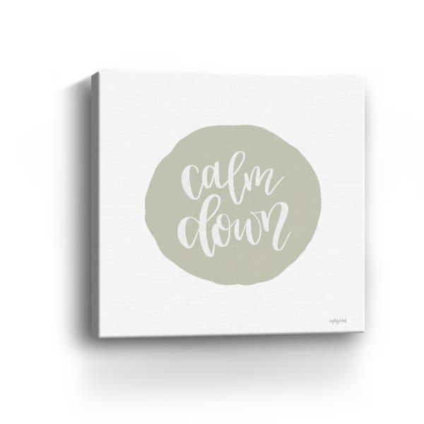 Calm Down Canvas Giclee