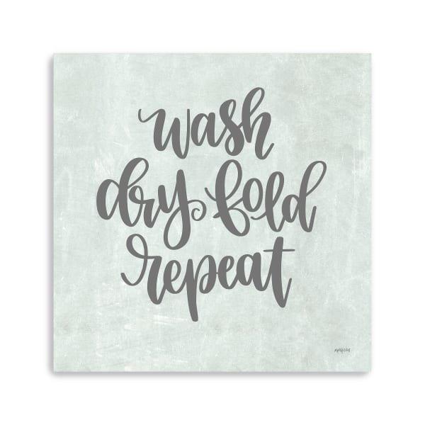Wash, Dry, Fold, Repeat Canvas Giclee