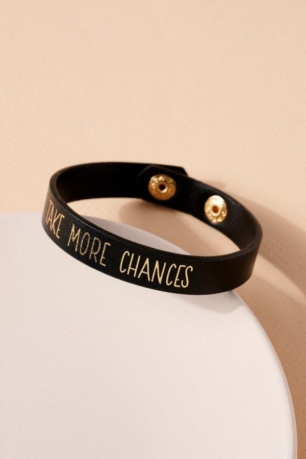 Take More Chances Leather Bracelet