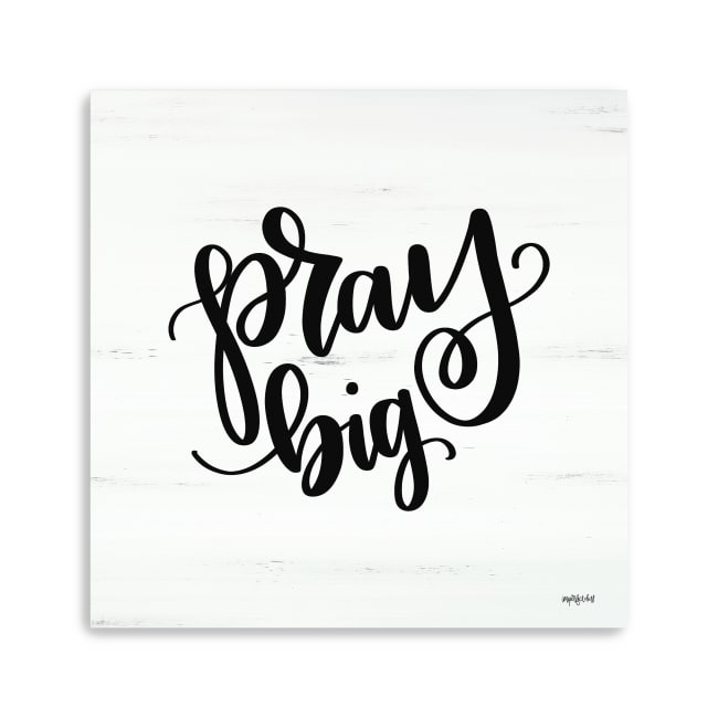 Pray Big Canvas Giclee