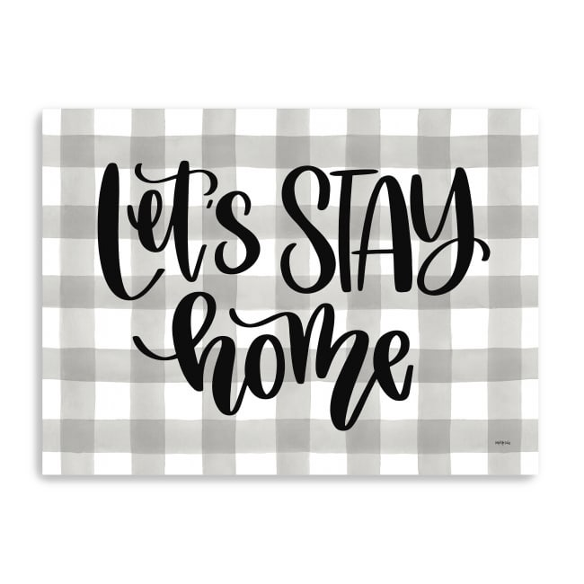 Let's Stay Home Canvas Giclee