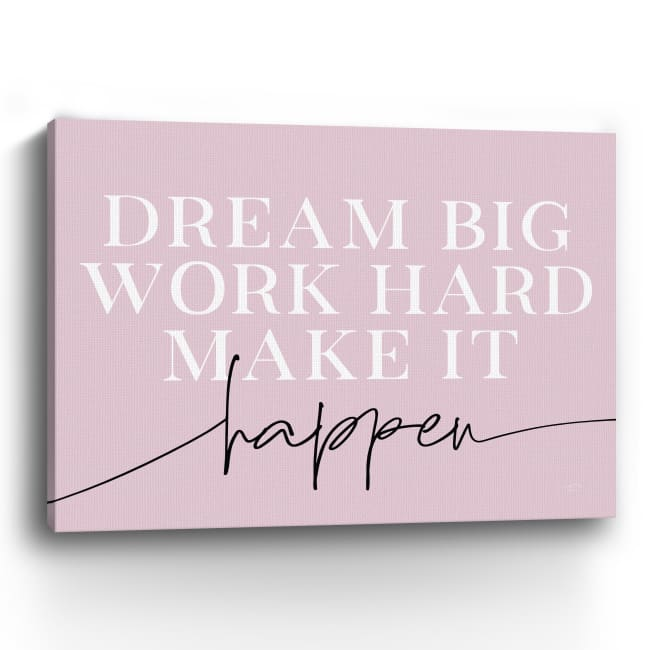 Make It Happen Canvas Giclee
