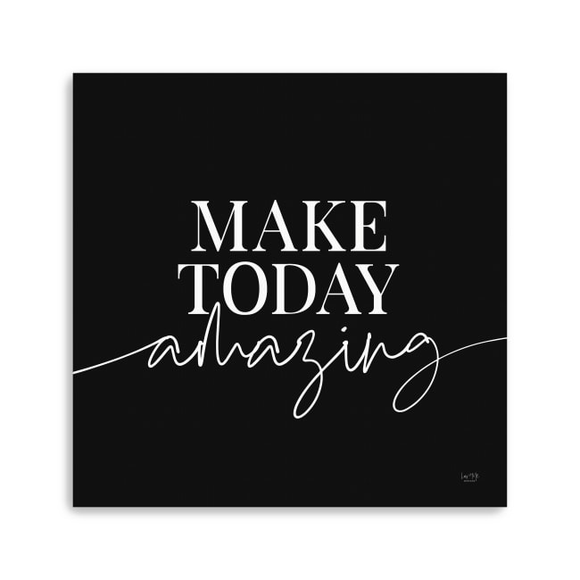 Make Today Amazing Canvas Giclee