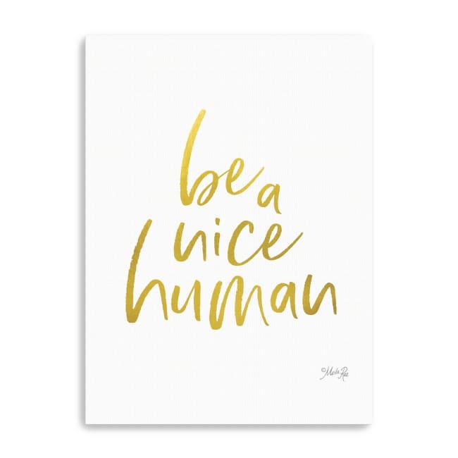 Be a Nice Human Canvas Giclee