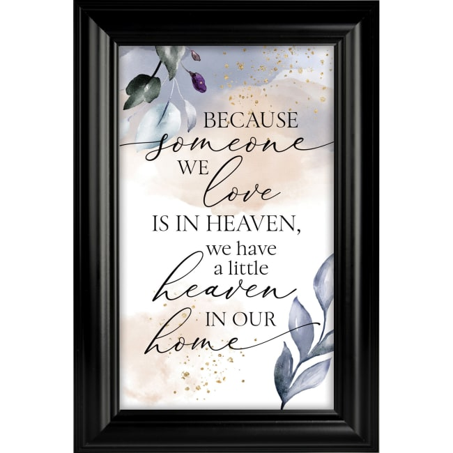 Because Someone We Love Heaven Sent Plaque Frame 8