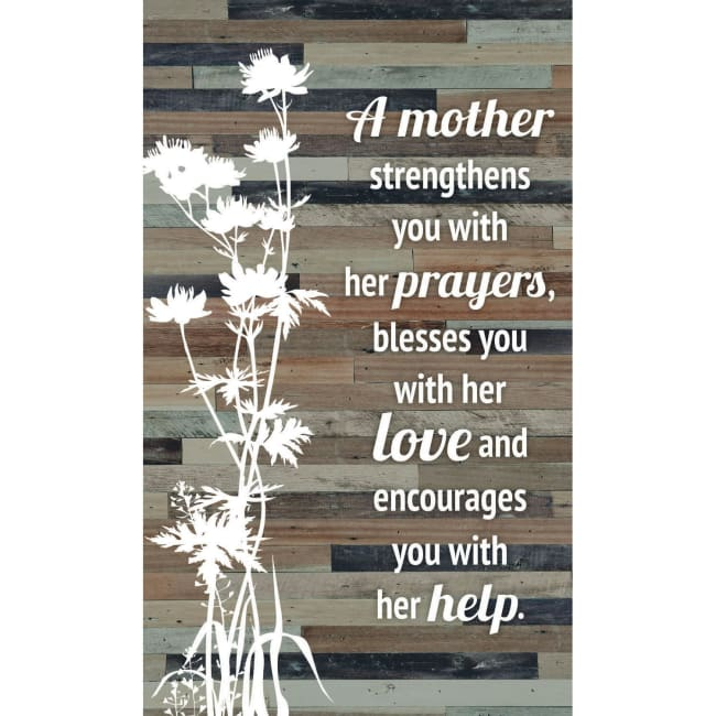 Mother Strengthens You Wood Plaque Easel - 6