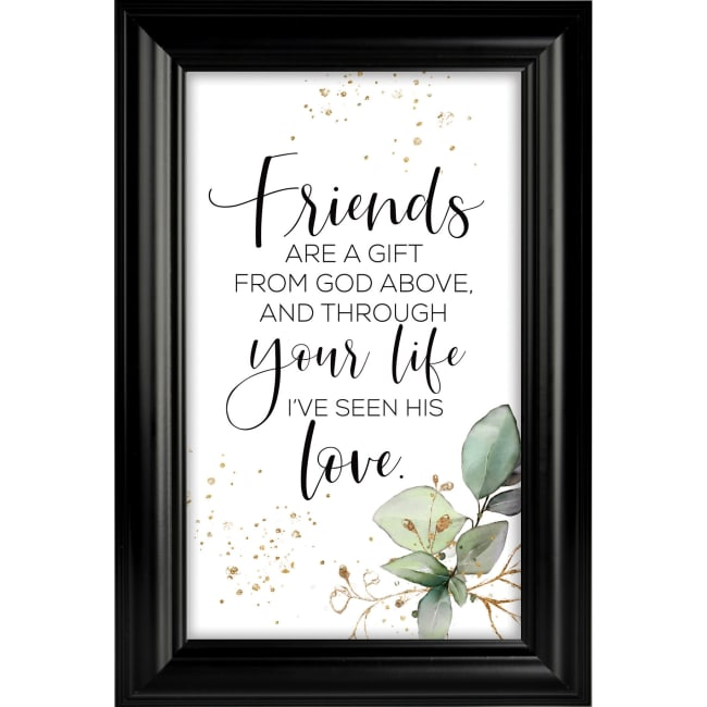 Friends Are A Gift Heaven Sent Plaque Frame 8