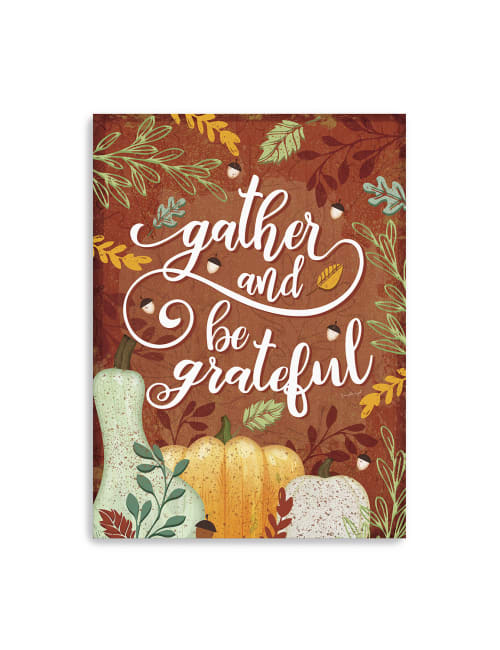 Gather and be grateful Canvas Giclee